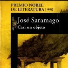 José Saramago. Casi un objeto, cuentos.