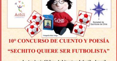 ACADEMIA CHILENA DE LITERATURA INFANTIL-JUVENIL (ACHLI) Y SOCIEDAD DE ESCRITORES DE CHILE (SECH) CONVOCAN AL 10º CONCURSO DE CUENTO Y POESÍA 2018