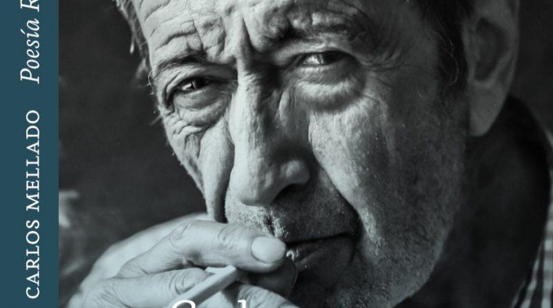 Poesía Reunida 1962-2017, Carlos Mellado