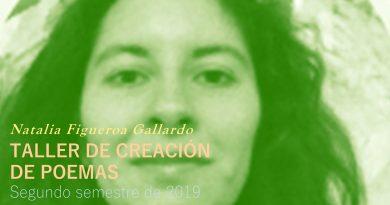 Taller de creación de poemas (dirigido por Natalia Figueroa Gallardo)