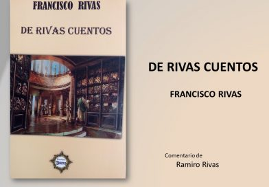 EL ARTE NARRATIVO DE FRANCISCO RIVAS
