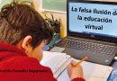 La falsa ilusión de la educación virtual