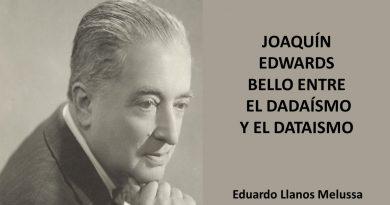 JOAQUÍN EDWARDS BELLO ENTRE EL DADAÍSMO Y EL DATAISMO